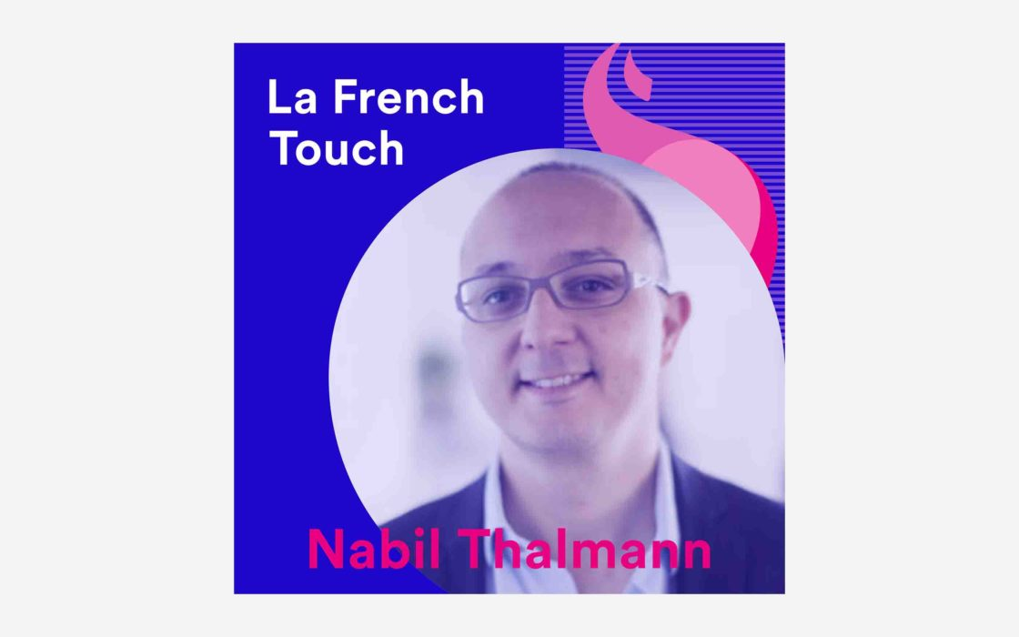 La French Touch - Nabil Thalmann